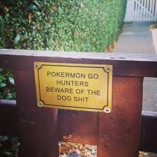 #pokemon #pokemongo #hunters #beware of the #dogshit #chiswick #london #pokermon #pokémon #dog #shit